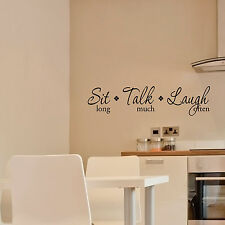 SIT long TALK much LAUGH often - Vinyl Wall Quote Decals