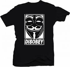 DISOBEY T-SHIRT - V For Vendetta Anonymous Occupy Revolution Mask