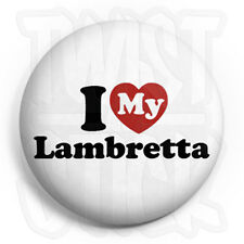 I Love My Lambretta - Button Badge - 25mm Heart Badges, Fridge Magnet Option