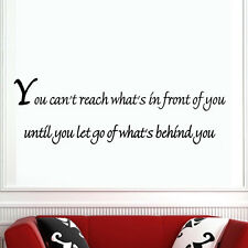 You Can't Reach What's In Front of You Inspirational Wall Decal Quote Decor #2