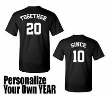 TOGETHER and SINCE, T-Shirts, Personalize Your First Date