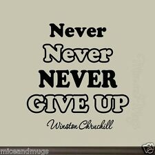 Never Never Never Give Up Inspirational Wall Decal Winston Churchill Sayings