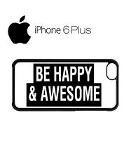 Be Happy Abd Awesome Tumblr iPhone 4 5 5c 6 Plus S Phone Mobile Case Cover 1185