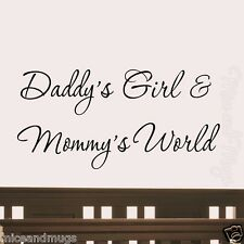 Daddy's Girl and Mommy's World Nursery Wall Decal Quotes Baby's Room Wall Art