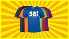58th Birthday T Shirt Happy Birthday T-Shirt Funny 58 Years Old Tee 7 COLORS