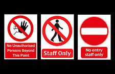 No Entry / Admittance / Staff Only Plastic Sign - IN PVC LARGE WATERPROOF
