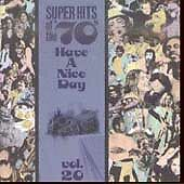 Super Hits of the '70s: Have a Nice Day, Vol. 20 by Various Artists (CD, Aug-199