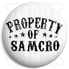 Sons of Anarchy - Property of SAMCRO - 25mm  Button Badge, Fridge Magnet Option