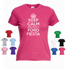 'Keep Calm and Drive a Ford Fiesta' Ladies / Girls Funny Car Fiesta/ ST T-shirt