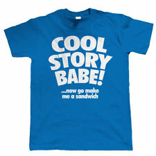 Cool Story Babe Mens Funny T Shirt - Birthday Gift for Dad Him Fathers Day