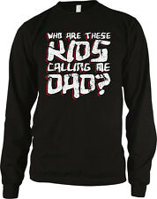 Who Are These Kids Calling Me Dad Fathers Day Humor Funny Long Sleeve Thermal