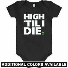 High Til I Die One Piece - Cannabis 420 Weed Baby Infant Creeper Romper NB-24M