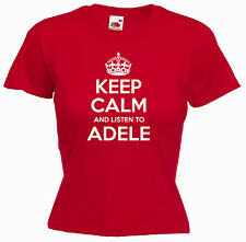 'Keep Calm and Listen to Adele' Ladies Music Girls Funny T-shirt