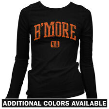 B'More 410 Baltimore Women's Long Sleeve T-shirt LS - Orioles Club Ravens - S-2X