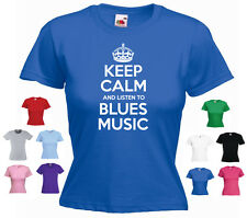 'Keep Calm and Listen to Blues Music' Ladies Girls The Blues T-shirt Tee