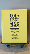 SIGNED Book On COLLECTING THE BEATLES~Fab Four Collectibles Records Memorabilia