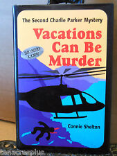 SIGNED Vacations Can Be Murder by Connie Shelton Charlie Parker Mystery Hawaii