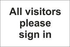 All Visitors Please Sign In Sign 300x200mm Rigid Plastic,Self Adhesive