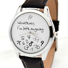 Wrist Watch - Whatever, I'm Late Anyway (White), Mens Watch, Women Watches