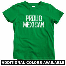 Proud Mexican Kids T-shirt - Baby Toddler Youth Tee - Mexico City Puebla DF Raza
