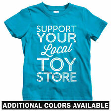 Support Your Local Toy Store Kids T-shirt - Baby Toddler Youth Tee - Vinyl Art