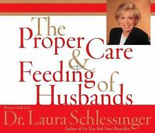 The Proper Care and Feeding of Husbands by Laura Schlessinger (2003, CD,...