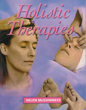 Holistic Therapies: An Introductory Guide by Helen McGuinness (Paperback, 2000)