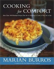 Cooking for Comfort: More Than 100 Wonderful Recipes as Satisfying to Cook as Th