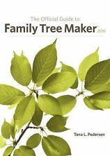 The Official Guide to Family Tree Maker 2010, Pedersen, Tana L, Good Book