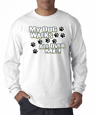 allwitty 1006 - Long-Sleeve T-Shirt My Dog Walks All Over Me Paw Prints