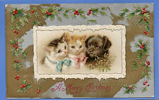 OLD VINTAGE EMBOSSED POSTCARD CHRISTMAS XMAS NOEL CATS KITTENS DOG PUPPY HOLLY