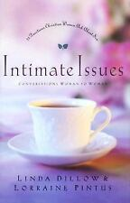 Intimate Issues : 21 Questions Christian Women Ask about Sex by Linda Dillow