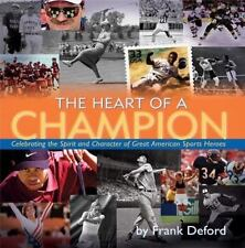 The Heart of a Champion by Frank Deford (2004, Hardcover) Stated 1st. Ed