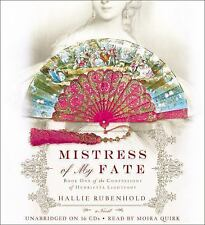 Mistress of My Fate by Hallie Rubenhold (2013, CD, Unabridged)