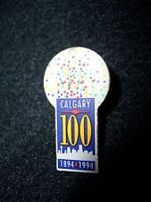 Calgary Pin  100 Years  1894-1994  Collectible