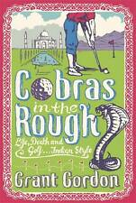 Cobras in the Rough by Grant Gordon (Hardback, 2012)