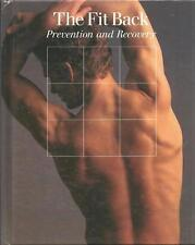 THE FIT BACK ~ PREVENTION & RECOVERY ~ TIME LIFE BOOKS ~ VTG FITNESS HC ~ 1988