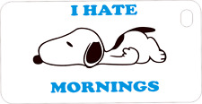 SNOOPY I HATE MORNINGS Mobile phone cases for Iphones, Samsungs & Blackberry