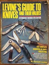 Levine's Guide to Knives and Their Values, 4th Edition  by Bernard R. Levine