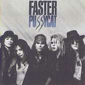 FASTER PUSSYCAT BRAND NEW , FACTORY SEALED CD ...FREE SHIPPING
