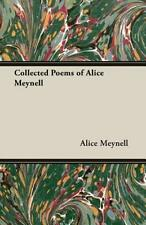 Collected Poems Of Alice Meynell by Meynell, Alice 9781406782028
