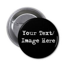 Personalised Custom Made Pin / Button Badge with Your Photo, Text or Logo