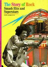 The Story of Rock: Smash Hits and Superstars (New Horizons) By Alain Dister,Tou