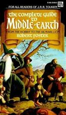 The Complete Guide to Middle Earth by Robert Hill Foster (1985, Paperback)
