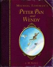 Michael Foreman's Peter Pan and Wendy by Sir J. M. Barrie (Hardback, 2009)