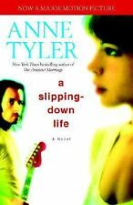 A Slipping-Down Life by Anne Tyler (2004, Paperback)