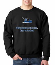 New Way 052 - Crewneck What Happens On The Boat Stays Fishing