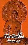 Brand New The Buddha by Trevor Ling