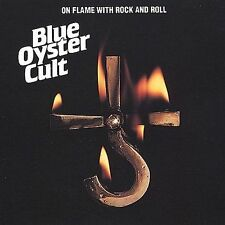 BLUE OYSTER CULT - On Flame With Rock and Roll CD