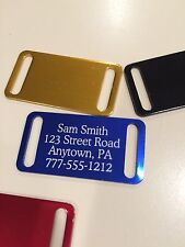 Personalized Aluminum ID Tags           BUY 3 get 1 free!!